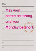 May your coffee be st ...