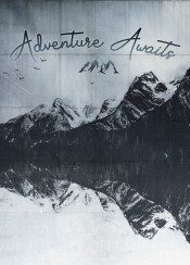 quote18  adventure  mountains  landscape  photomanipulation  mood  fog  alps  italy  wilderness  snow  symmetry  textures  typography  monochrome