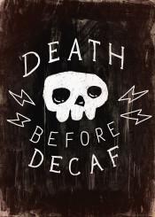 quote18 art  barista  black  breakfast  cappuccino  coffee  coffeelover  drinks  espresso  food  foodie  latte  skull  skulls  text  texture  vintage  white
