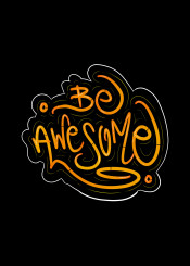 be awesome handlettering lettering orange urban street graffiti motivational motivation inspirational inspiration yellow neon