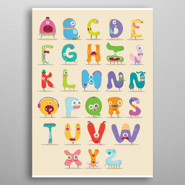 To provide an easier and fun way for children to learn the alphabet i design this little monsters, this is a spanish  version that why the ñ... metal poster