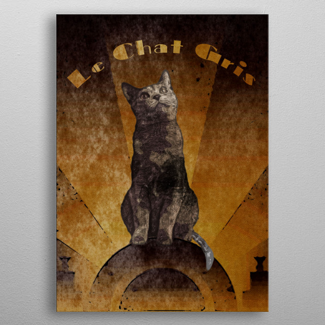 Le Chat Gris (The Grey Cat) rendered in the Art Deco style! metal poster