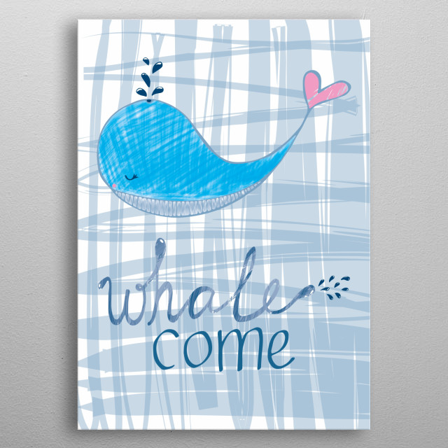 give all your guests a warm and splashy welcome with this cute and whimsical whale! metal poster