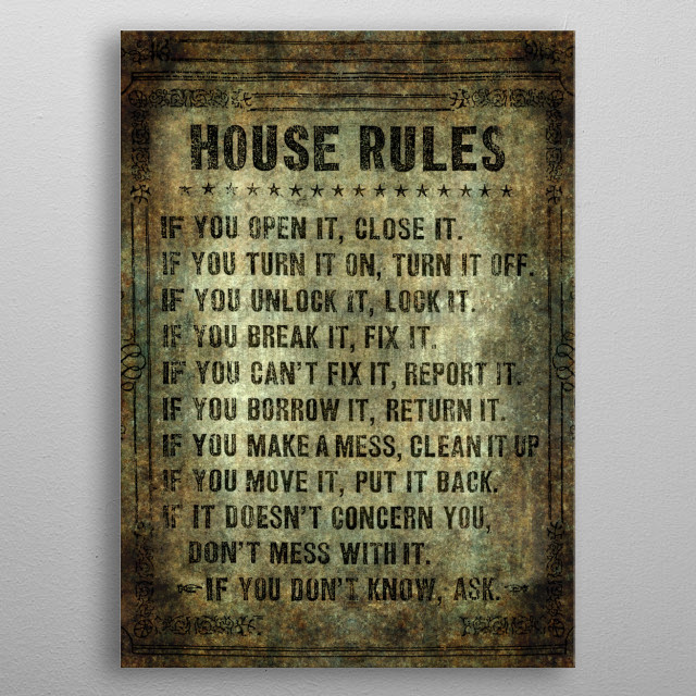 House Rules - read em an weep! no excuses tolerated! metal poster
