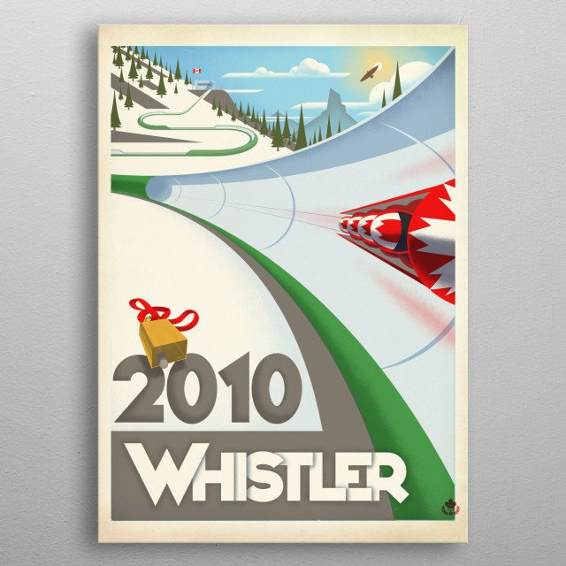 Graphic print of the 2010 Olympic Bobsled events held in Whistler, inspired by golden-age Italian travel posters - specifically those by Mario Puppo and A.M. Cassandre. metal poster