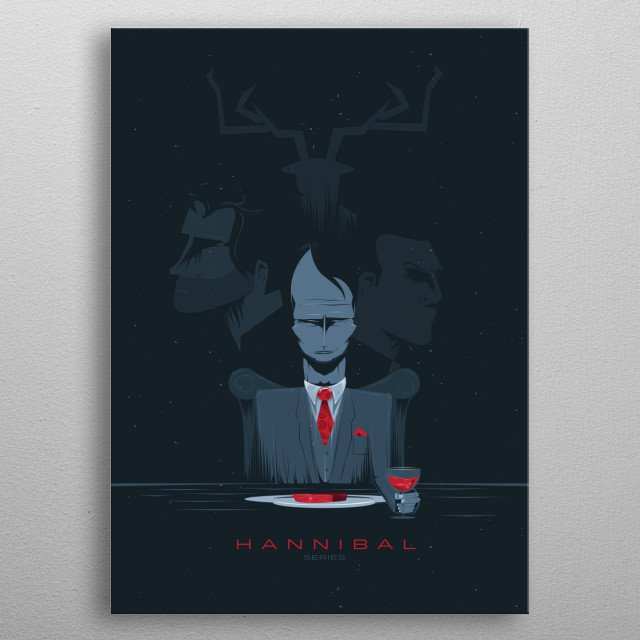 // Hannibal the series  // Explores the early relationship between the renowned psychiatrist and his patient, a young FBI criminal profiler, ... metal poster