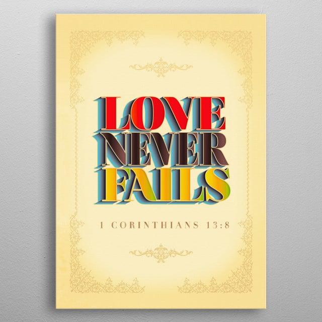 Love Never Fails metal poster