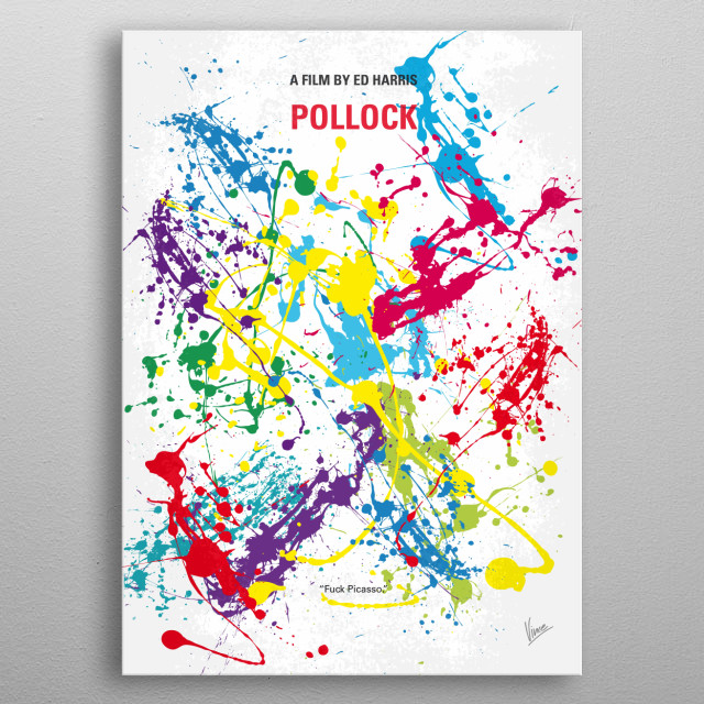 No065 My Pollock minimal movie poster  A film about the life and career of the American painter, Jackson Pollock.  Director: Ed Harris Stars: Ed Harris, Marcia Gay Harden, Tom Bower  Pollock, Ed, Harris, Jackson, abstract, expressionist, New York, Artist, Painter, metal poster