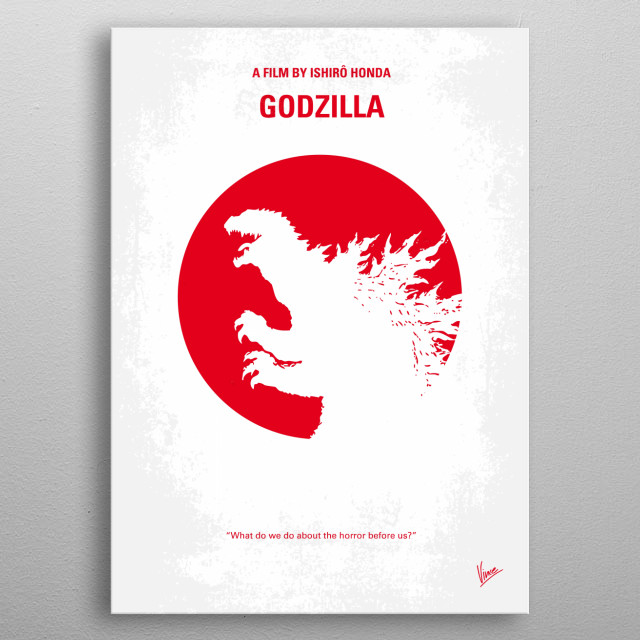 No029-1 My Godzilla 1954 minimal movie poster  American nuclear weapons testing results in the creation of a seemingly unstoppable, dinosaur-like beast.  Director: Ishirô Honda Stars: Takashi Shimura, Akihiko Hirata, Akira Takarada  A 164-foot-tall (50-meter-tall) monster reptile with radioactive breath is revived, thanks to nuclear testing. It goes on a mad rampage, destroying Tokyo - can it be stopped? Should it be killed?  Godzilla, Matthew Broderick, Jean Reno, nuclear, tests, Ocean, Gojira, metal poster