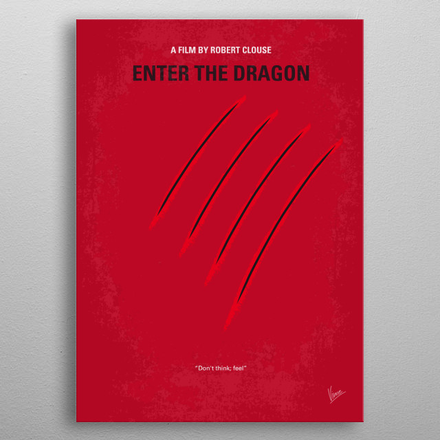 No026 My Enter the dragon minimal movie poster  A martial artist agrees to spy on a reclusive crime lord using his invitation to a tournament... metal poster