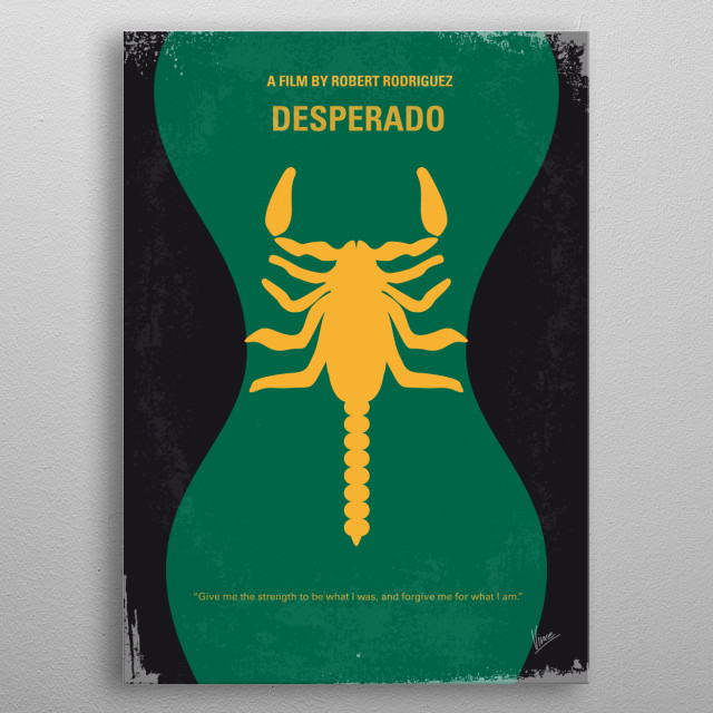 No021 My Desperado minimal movie poster A gunslinger is embroiled in a war with a local drug runner. Director: Robert Rodriguez Stars: Antonio Banderas, Salma Hayek, Joaquim de Almeida Desperado, Antonio, Banderas, Trejo, Salma, Hayek, El, Mariachi, Drugs, Gunslinger, Showdown, Hitman, Mexico, La, balada, del, pistolero, guitar, Bucho, Navajas, Robert, Rodriquez, Quentin, Tarantino, minimal, minimalism, minimalist, movie, poster, film, artwork, metal poster