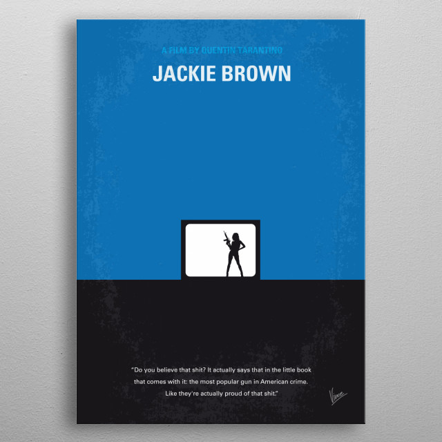 No044 My Jackie Brown minimal movie poster  A flight attendant becomes a key figure in a plot between the police and an arms dealer.  Directo... metal poster