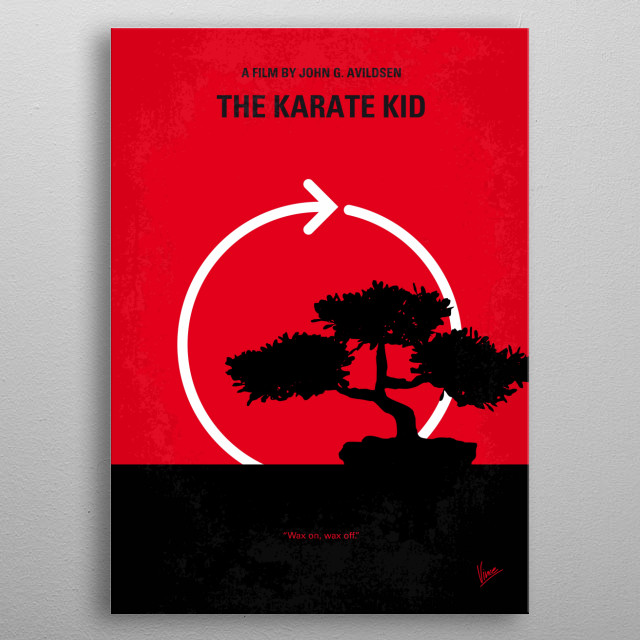 No125 My KARATE KID minimal movie poster  A handyman/martial arts master agrees to teach a bullied boy karate and shows him that there is mor... metal poster