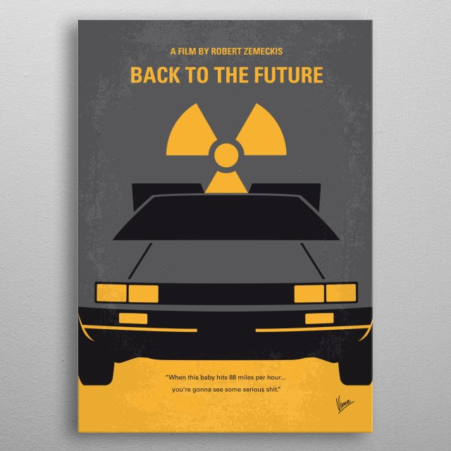 Tags: Back, to, the, Future, time, chungkong, Marty, McFly, DeLorean, Emmett , Brown, 80s, DMC, Michael, Fox, OUTATIME, part, 1, 2, 3, I, II metal poster
