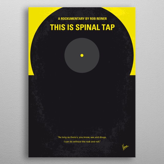 Spinal Tap, one of England's loudest bands, is chronicled by film director Marty DeBergi on what proves to be a fateful tour.  Director: Rob Reiner Stars: Rob Reiner, Michael McKean, Christopher Guest   This, Spinal, Tap,Rob Reiner, world. loudest, band, British, heavy, metal, band, mtv, rock, roll, New York City, metal poster