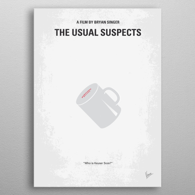No095 My The usual suspects minimal movie poster  A boat has been destroyed, criminals are dead, and the key to this mystery lies with the on... metal poster