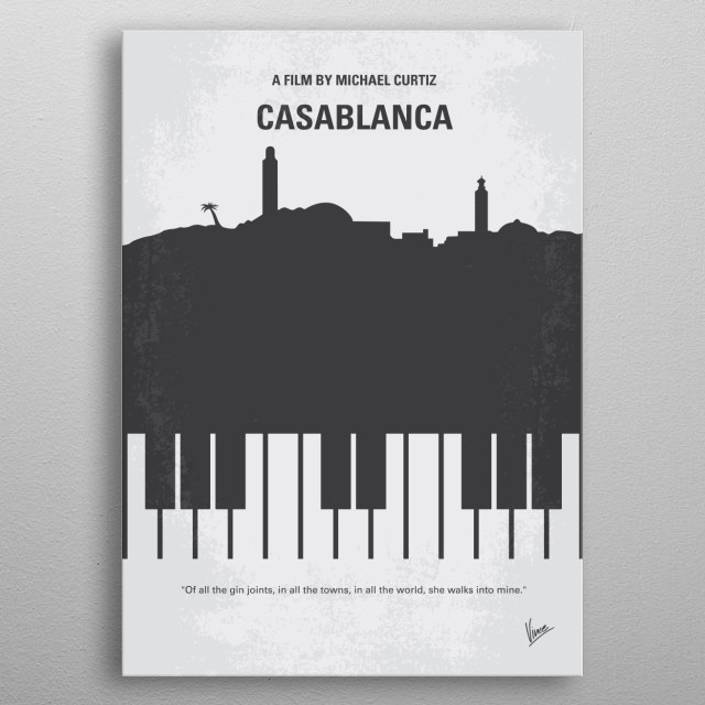 No192 My Casablanca minimal movie poster  Set in unoccupied Africa during the early days of World War II: An American expatriate meets a former lover, with unforeseen complications. Director: Michael Curtiz Stars: Humphrey Bogart, Ingrid Bergman, Paul Henreid Casablanca, Humphrey, Bogart, Ingrid, Bergman, popular, nightspot, town, play, it, again, sam, Drama, Romance, War, metal poster