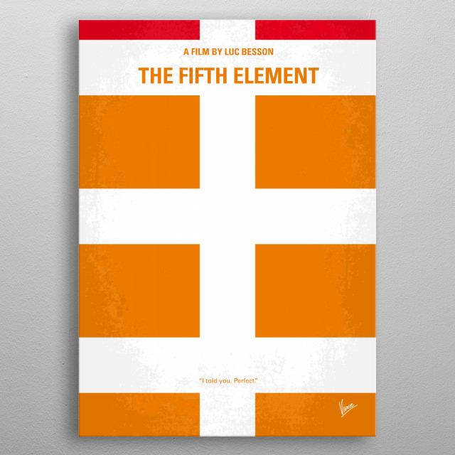No112 My Fifth Element minimal movie poster  In the colorful future, a cab driver unwittingly becomes the central figure in the search for a ... metal poster