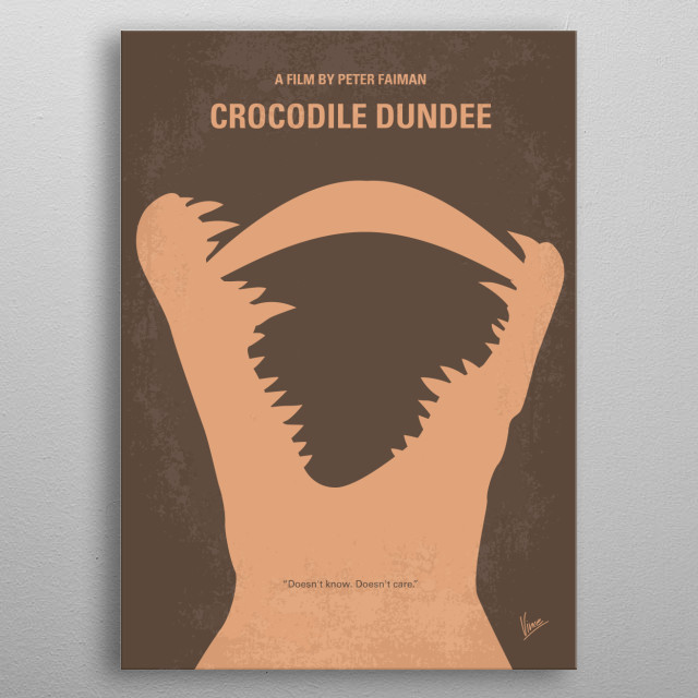 No210 My Crocodile Dundee minimal movie poster An American reporter goes to the Australian outback to meet an eccentric crocodile poacher and invites him to New York City. Director: Peter Faiman Stars: Paul Hogan, Linda Kozlowski, John Meillon Crocodile, Dundee, Paul, Hogan, Linda, Kozlowski, Australian, outback, New York, NYC, hunter, safari, metal poster