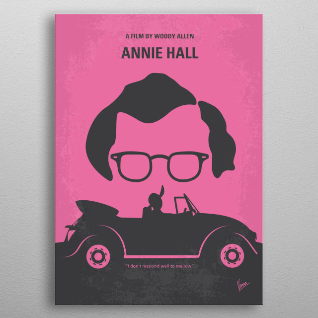No147 My Annie Hall minimal movie poster  Neurotic New York comedian Alvy Singer falls in love with the ditsy Annie Hall.  Director: Woody Al... metal poster