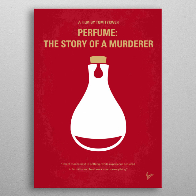 No194 My Perfume The Story of a Murderer minimal movie poster  Jean-Baptiste Grenouille, born with a superior olfactory sense, creates the wo... metal poster