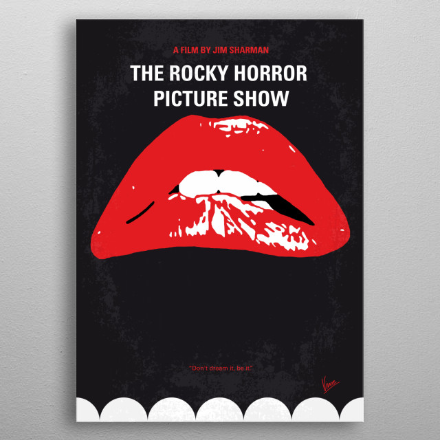 No153 My The Rocky Horror Picture Show minimal movie poster  A newly engaged couple have a breakdown in an isolated area and must pay a call to the bizarre residence of Dr. Frank-N-Furter.  Director: Jim Sharman Stars: Tim Curry, Susan Sarandon, Barry Bostwick  The, Rocky, Horror, Picture,Jim, Sharman,Dr, Frank-N-Furter, Frank, Furter, transvestite, castle, Brad, Janet,Transsexual, Riff, Raff, Magenta, metal poster