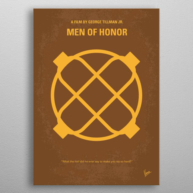 No099 My Men of Honor minimal movie poster  The story of Carl Brashear, the first African American, then also the first amputee, US Navy Dive... metal poster