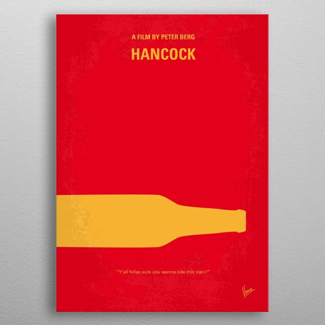 No129 My HANCOCK minimal movie poster  A hard-living superhero who has fallen out of favor with the public enters into a questionable relatio... metal poster