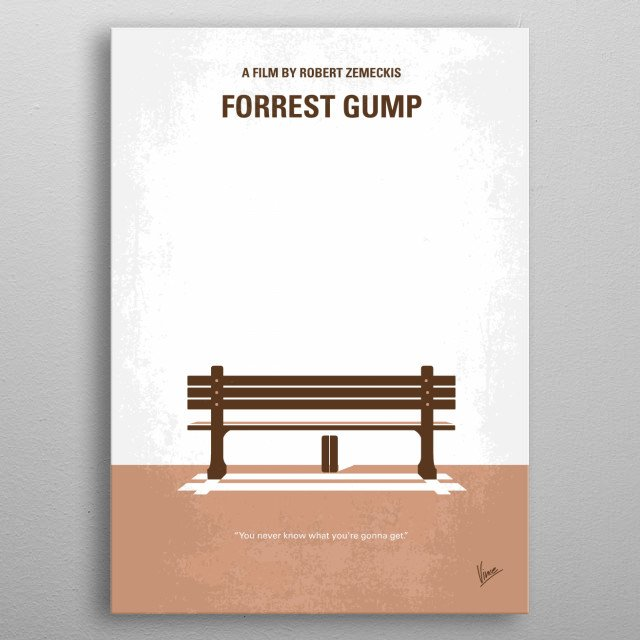 No193 My Forrest Gump minimal movie poster Forrest Gump, while not intelligent, has accidentally been present at many historic moments, but his true love, Jenny Curran, eludes him. Director: Robert Zemeckis Stars: Tom Hanks, Robin Wright, Gary Sinise Forrest, Gump, Tom, Hanks, Robin, Wright, Jenny, Vietnam, ping-pong, Love, Bus, Running, chocolate, know, metal poster