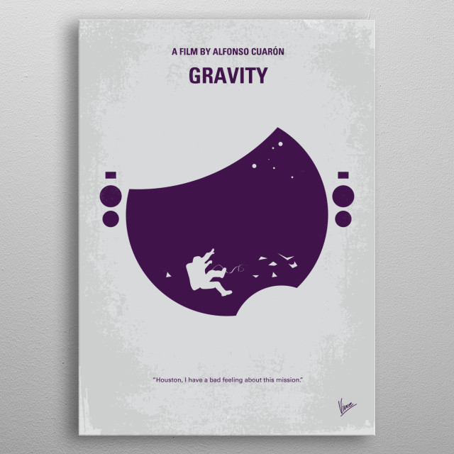 No269 My Gravity minimal movie poster  A medical engineer and an astronaut work together to survive after a catastrophe destroys their shuttl... metal poster