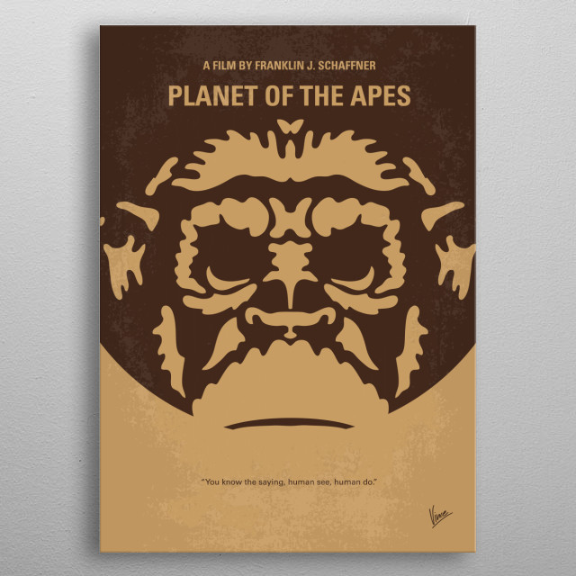 No270 My PLANET OF THE APES minimal movie poster An astronaut crew crash lands on a planet in the distant future where intelligent talking apes are the dominant species, and humans are the oppressed and enslaved. Director: Franklin J. Schaffner Stars: Charlton Heston, Roddy McDowall, Kim Hunter PLANET, APES,Air, Force, astronaut, Tim Burton, crash, Sci-Fi, metal poster