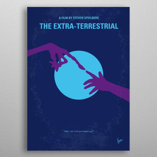 No282 My ET minimal movie poster A troubled child summons the courage to help a friendly alien escape Earth and return to his home-world. Stars: Henry Thomas, Drew Barrymore, Peter Coyote E.T., ET, Extra-Terrestrial, Steven, Spielberg, alien, Gertie, Elliot, Space, phone, home, metal poster