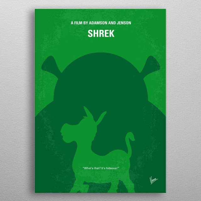 No280 My SHREK minimal movie poster  An ogre, in order to regain his swamp, travels along with an annoying donkey in order to bring a princes... metal poster