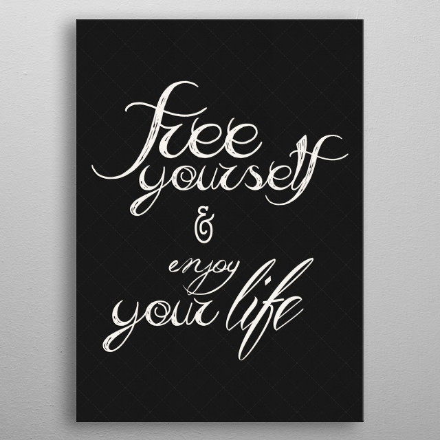 Free yourself metal poster
