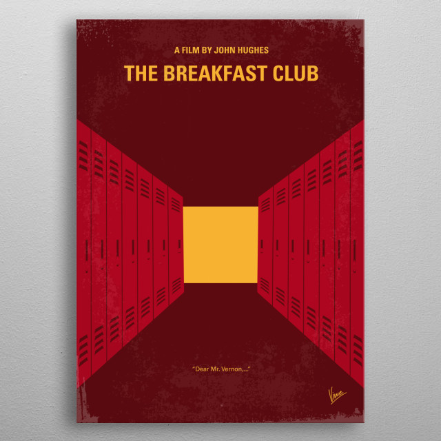 No309 My The Breakfast Club minimal movie poster  Five high school students, all different stereotypes, meet in detention, where they pour th... metal poster