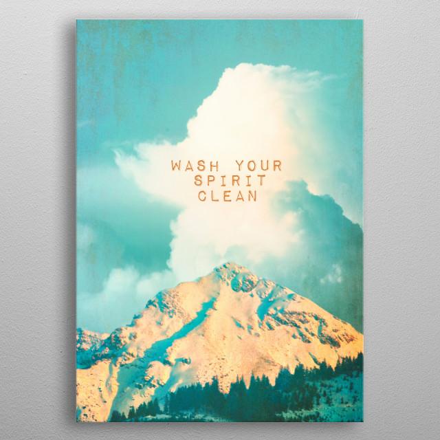 WASH YOUR SPIRIT CLEAN metal poster