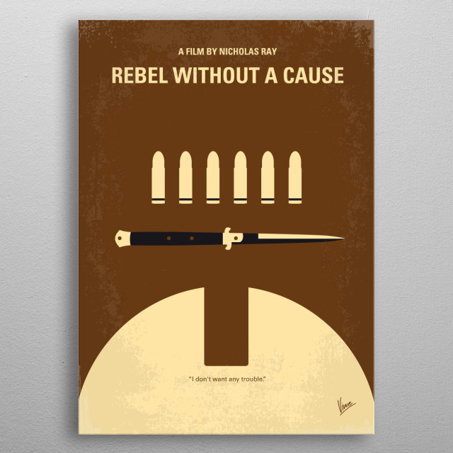 No318 My Rebel without a cause minimal movie poster  A rebellious young man with a troubled past comes to a new town, finding friends and ene... metal poster