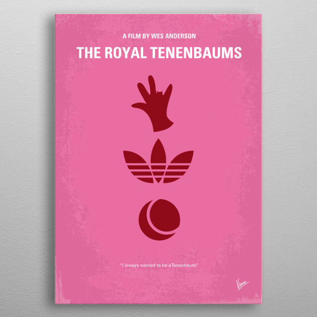No320 My The Royal Tenenbaums minimal movie poster  An estranged family of former child prodigies reunites when their father announces he is ... metal poster