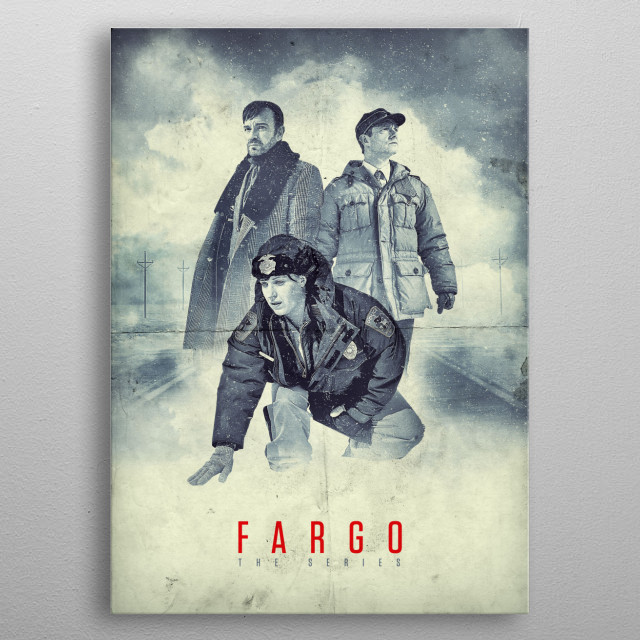Fargo - The Series A drifter named Lorne Malvo arrives in small-town Minnesota and influences the population with his malice and violence, in... metal poster