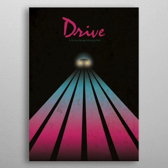 Drive metal poster