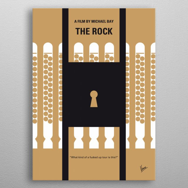 No339 My The Rock minimal movie poster  A mild-mannered chemist and an ex-con must lead the counterstrike when a rogue group of military men,... metal poster