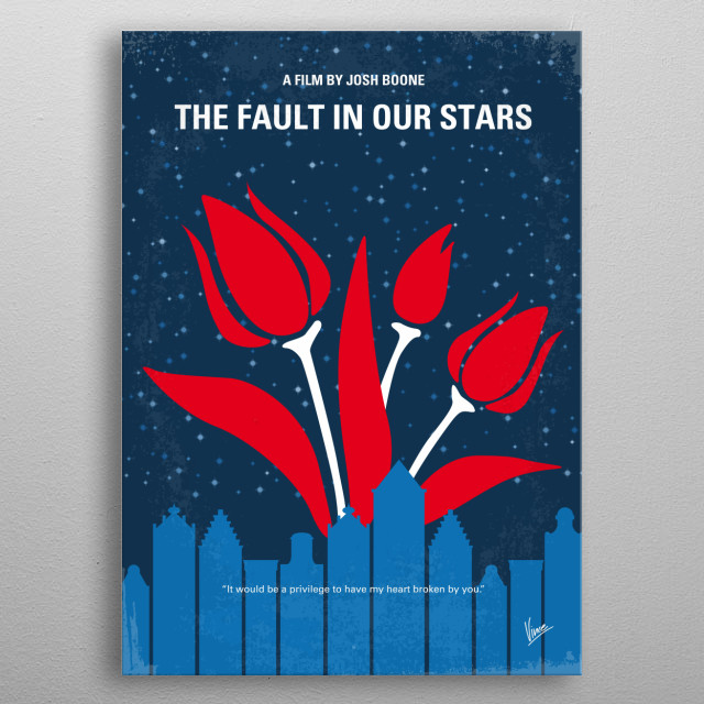 No340 My The Fault in Our Stars minimal movie poster  Hazel and Gus are two teenagers who share an acerbic wit, a disdain for the conventiona... metal poster