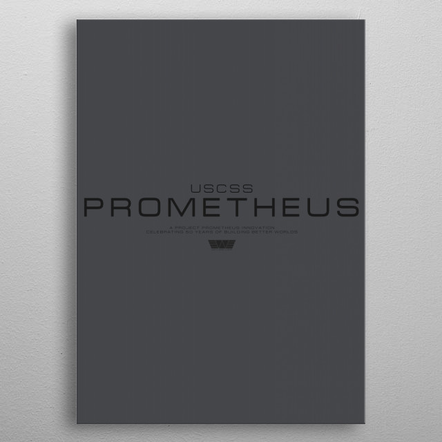 USCSS Prometheus  inspired by Prometheus metal poster
