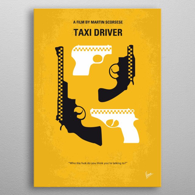 No087 My Taxi Driver minimal movie poster  Taxi, Driver, Scorsese, De Niro, Travis, Bickle, Marine,Vietnam, veteran, New York City, minimal, minimalism, minimalist, movie, poster, film, artwork, cinema, alternative, symbol, graphic, design, idea, chungkong, simple, cult, fan, art, print, retro, icon, style, sale, gift, room, wall, hollywood, classic, comedy, original, time, best, quote, inspired, metal poster