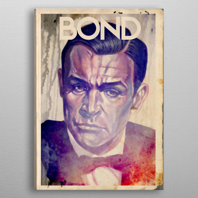 Connery as the ONLY Bond! metal poster