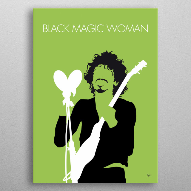 No046 MY SANTANA Minimal Music poster SANTANA, Black, Magic, Woman, Thin, Lizzy, Fleetwood, Mac, Snowy, White, metal poster