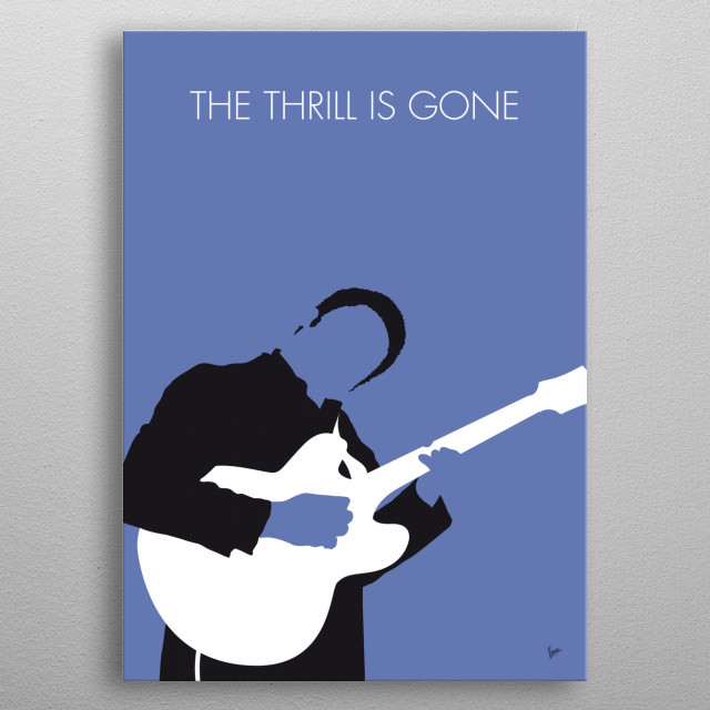 No048 MY BB KING Minimal Music poster BB, KING, The, Thrill, Is Gone, blues, West, coast, metal poster