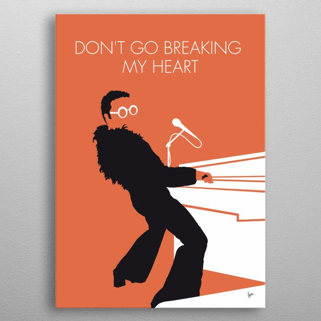 "No053 MY ELTON JOHN Minimal Music poster ""Don't Go Breaking My Heart"" is a duet by Elton John and Kiki Dee. metal poster"