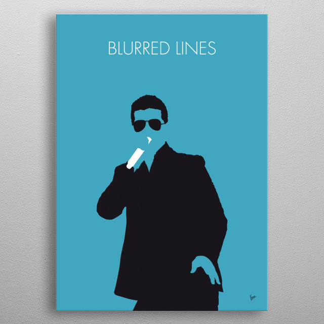 """No055 MY ROBIN THICKE Minimal Music poster """"Blurred Lines"""" is a song recorded by American recording artist Robin Thicke for his 2013 album of the same name. metal poster"""