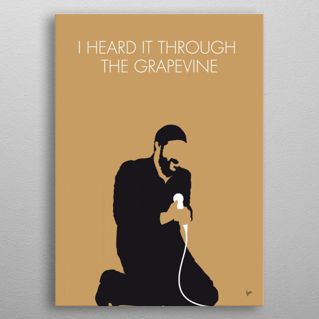 """No060 MY MARVIN GAYE Minimal Music poster """"I Heard It Through the Grapevine"""" is a song written by Norman Whitfield and Barrett Strong for Motown Records in 1966. metal poster"""
